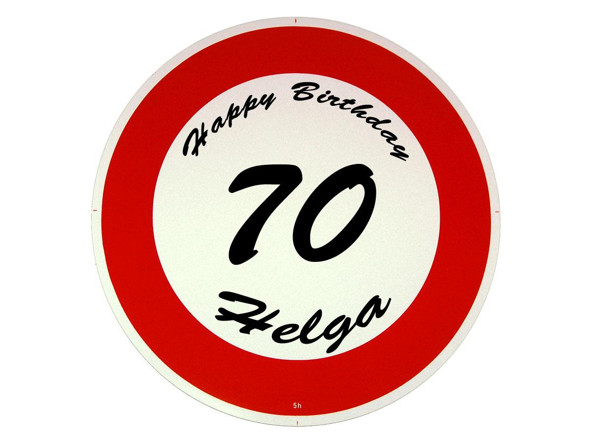 Verkehrsschild als Geburtstagsgeschenk - Geschenk zum 70. Geburtstag