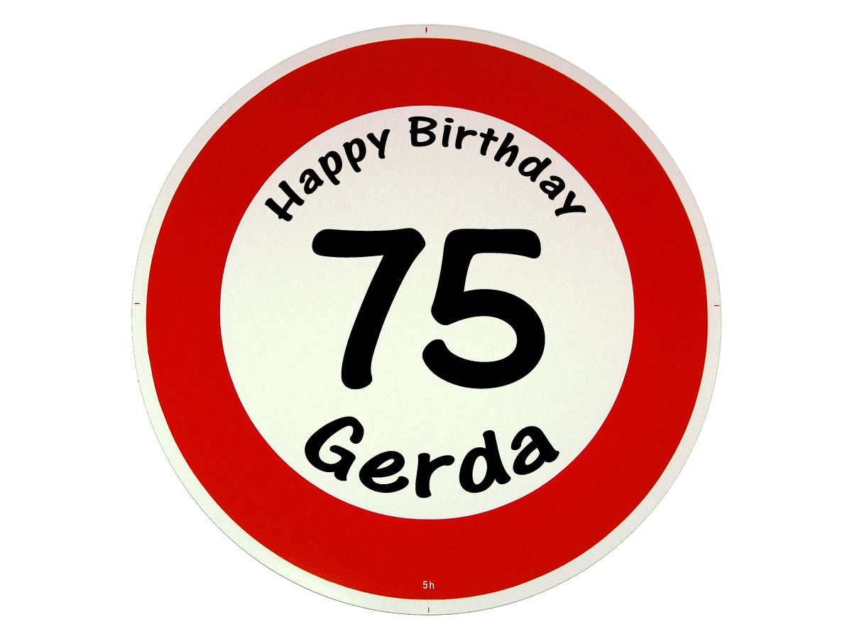 Verkehrsschild als Geburtstagsgeschenk - Geschenk zum 75. Geburtstag