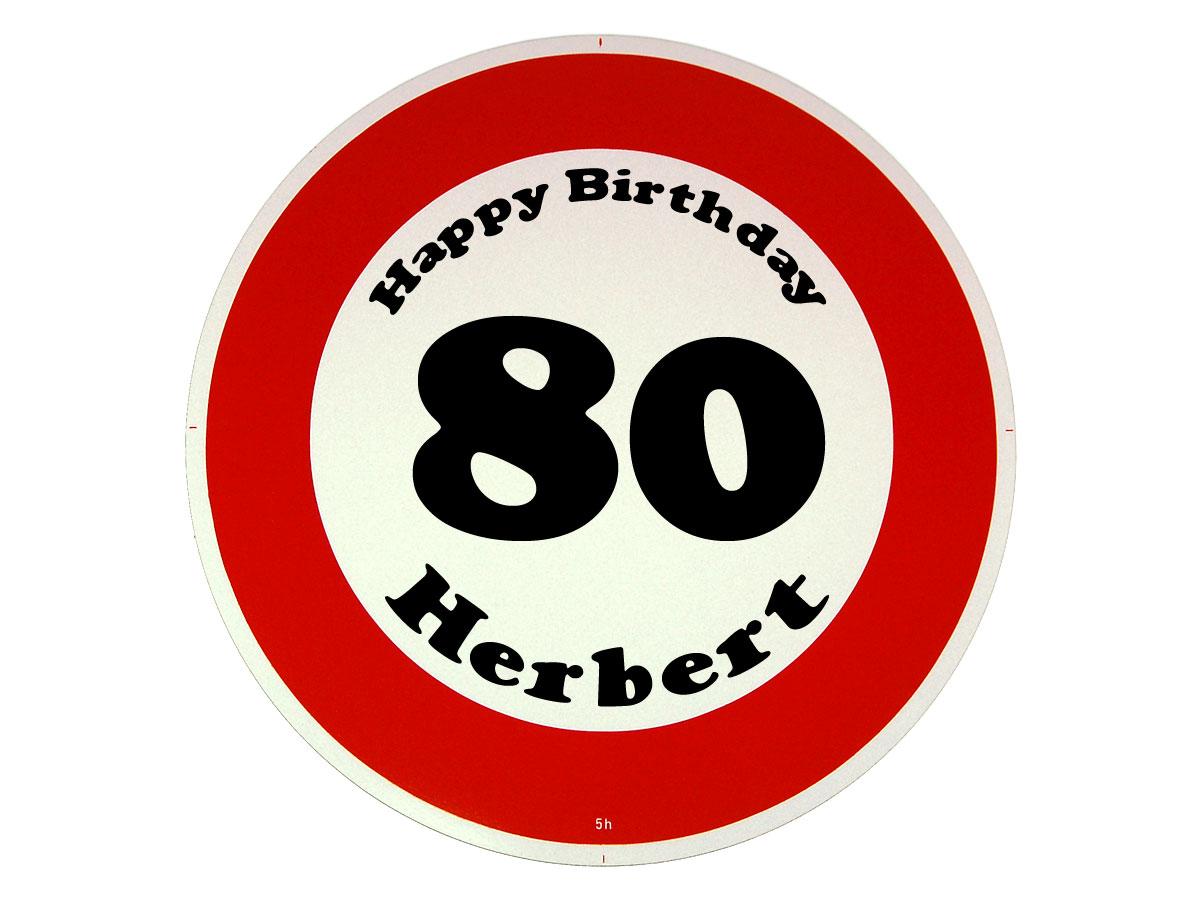Verkehrsschild als Geburtstagsgeschenk - Geschenk zum 80. Geburtstag