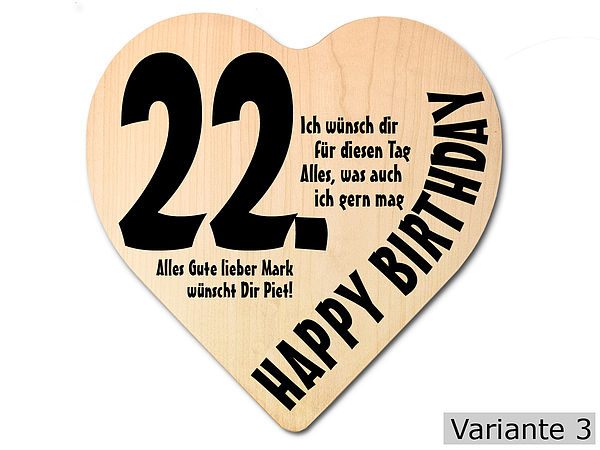 geschenk zum 22 geburtstag herz holzschild mit wunschtext online geschenkeshop mit. Black Bedroom Furniture Sets. Home Design Ideas