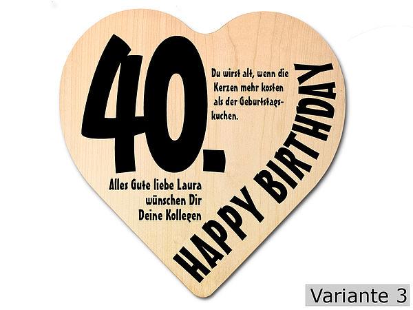 Geschenk Zum 40 Geburtstag Herz Holzschild Mit Wunschtext Online