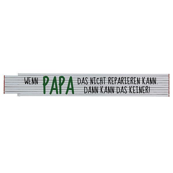Zollstock mit Spruch Wenn Papa das nicht reparieren kann...
